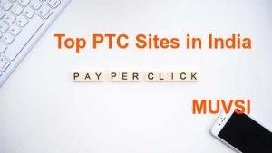 top ptc sites in India