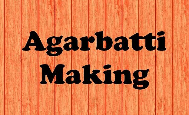 How to Start Agarbatti Making Business